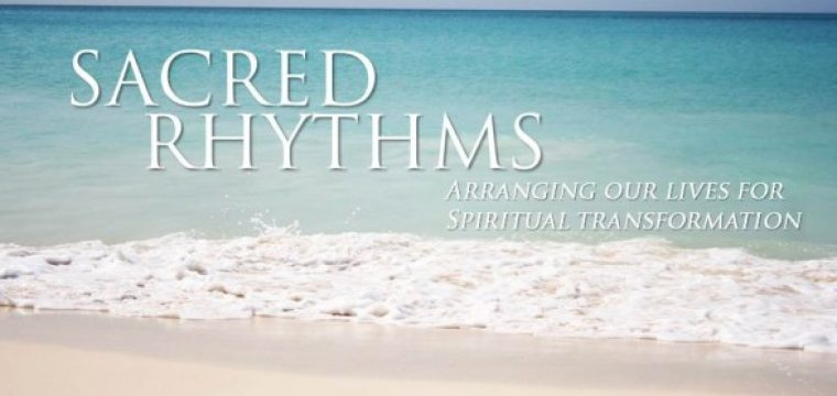Sacred Rhythms: 6 Week Women's Bible Study