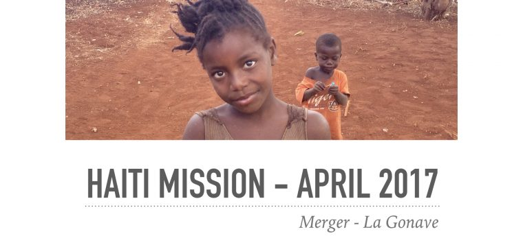 Haiti Trip: April 2017
