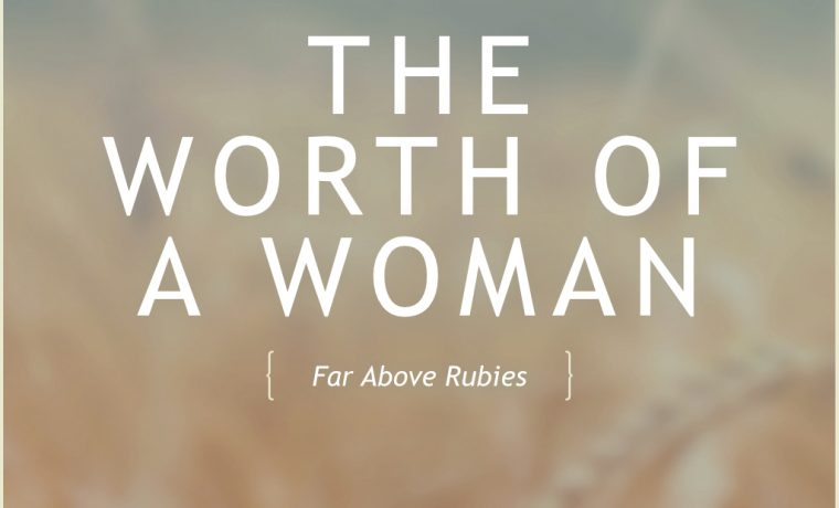 The Worth of a Woman