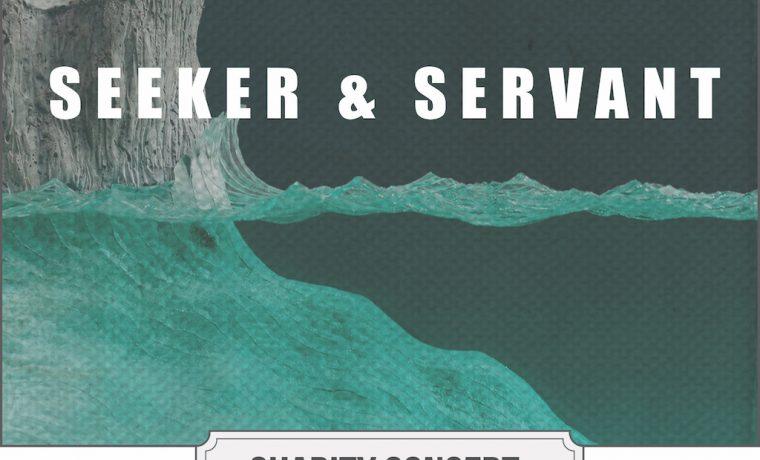 Seeker & Servant Concert